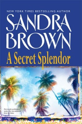 Sandra Brown A Secret Splendor