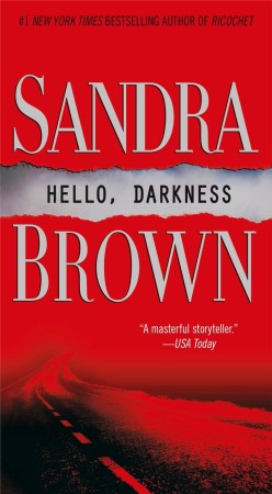 Sandra Brown Hello Darkness