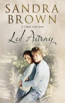 Sandra Brown Led Astray