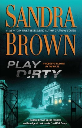 Sandra Brown Play Dirty