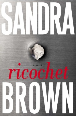 Sandra Brown Ricochet