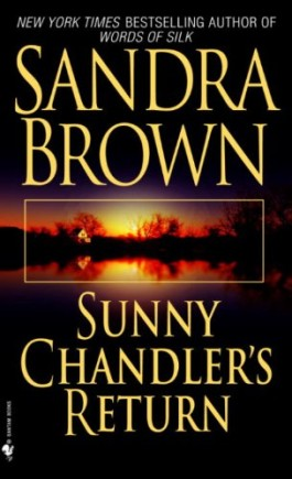 Sandra Brown Sunny Chandler's Return