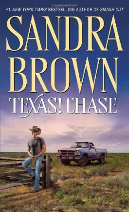 Sandra Brown Texas! Chase