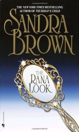 Sandra Brown The Rana Look