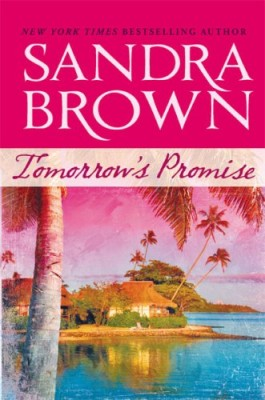 Sandra Brown Tomorrow's Promise