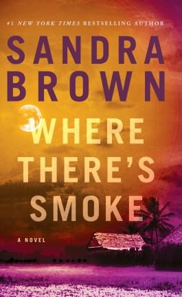 Sandra Brown Where There's Smoke